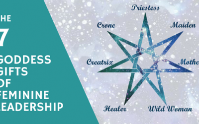 7 Goddess Gifts of Feminine Leadership